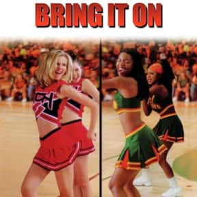 Bring It On is listed (or ranked) 4 on the list The Greatest Teen Movies of the 2000s