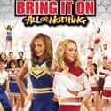 Bring It On: All or Nothing is listed (or ranked) 22 on the list The Best PG-13 Teen Movies