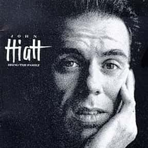 Bring the Family is listed (or ranked) 1 on the list The Best John Hiatt Albums of All Time