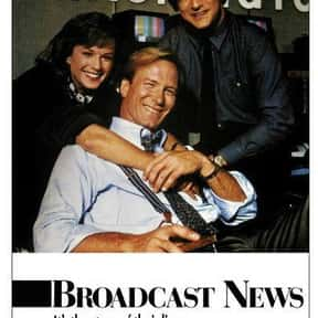 Broadcast News is listed (or ranked) 20 on the list The Best Comedies About the Workplace