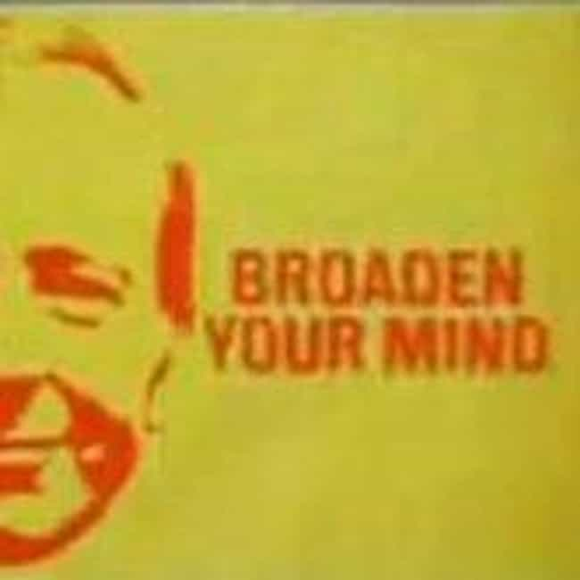 Broaden Your Mind is listed (or ranked) 1 on the list TV Shows Produced By Sydney Lotterby