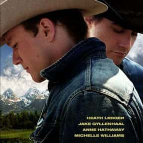 Brokeback Mountain is listed (or ranked) 6 on the list The Best LGBTQ+ Themed Movies