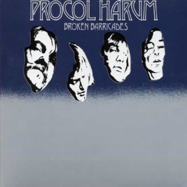 Broken Barricades is listed (or ranked) 4 on the list The Best Procol Harum Albums of All Time