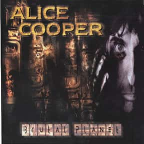 Brutal Planet is listed (or ranked) 2 on the list The Best Alice Cooper Albums of All Time