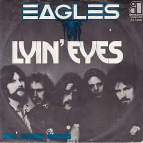 Lyin' Eyes is listed (or ranked) 12 on the list The Best Ballads of the 70s