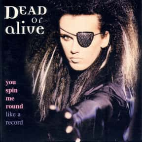 You Spin Me 'Round (Like a Rec is listed (or ranked) 3 on the list The Greatest Dance Songs by One-Hit Wonders