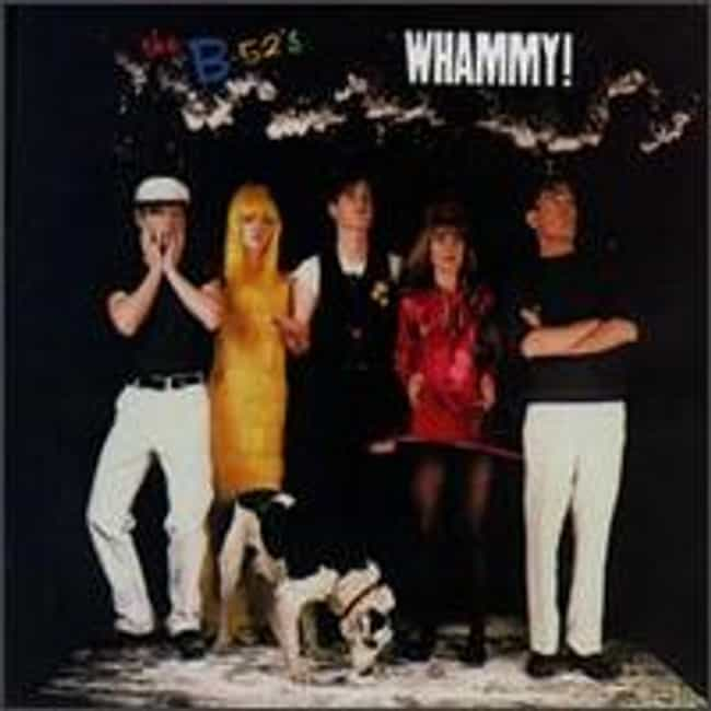 Whammy! is listed (or ranked) 4 on the list The Best B-52's Albums of All Time