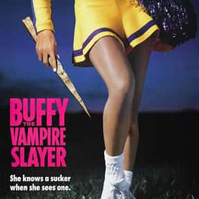 Buffy the Vampire Slayer is listed (or ranked) 18 on the list The Greatest Vampire Movies of All Time