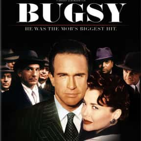 Bugsy is listed (or ranked) 25 on the list Critically Acclaimed Movies That Kinda Suck