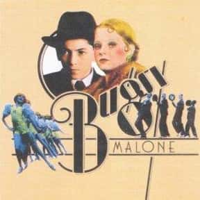 Bugsy Malone is listed (or ranked) 12 on the list The Most Hilarious Mob Comedy Movies