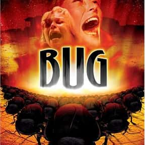 Bug is listed (or ranked) 14 on the list The Best Action Movies to Watch on Uppers