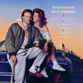 Bull Durham is listed (or ranked) 12 on the list The Funniest Movies About Sports