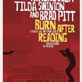 Burn After Reading is listed (or ranked) 12 on the list The Best George Clooney Movies