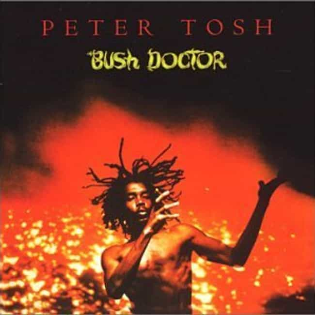 Bush Doctor is listed (or ranked) 4 on the list The Best Peter Tosh Albums of All Time