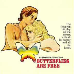 Butterflies Are Free is listed (or ranked) 13 on the list The Best '70s Romantic Comedies Ranked