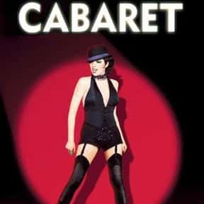 Cabaret is listed (or ranked) 17 on the list The Most Rewatchable Movie Musicals