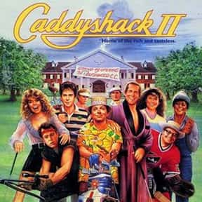 Caddyshack II is listed (or ranked) 10 on the list The Worst Part II Movie Sequels