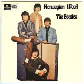 Norwegian Wood (This Bird Has  is listed (or ranked) 17 on the list The Best Beatles Songs