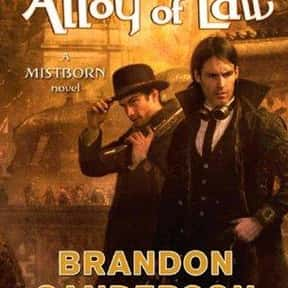 Mistborn: The Alloy of Law is listed (or ranked) 8 on the list The Best Brandon Sanderson Books