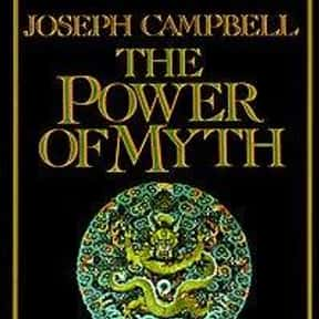 The Power of Myth is listed (or ranked) 2 on the list The Best Joseph Campbell Books