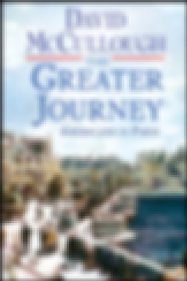 The Greater Journey is listed (or ranked) 2 on the list The Best Books to Read Before Visiting Paris