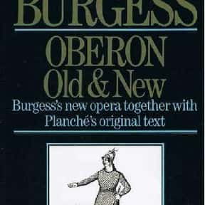 Oberon Old and New is listed (or ranked) 22 on the list The Best Anthony Burgess Books