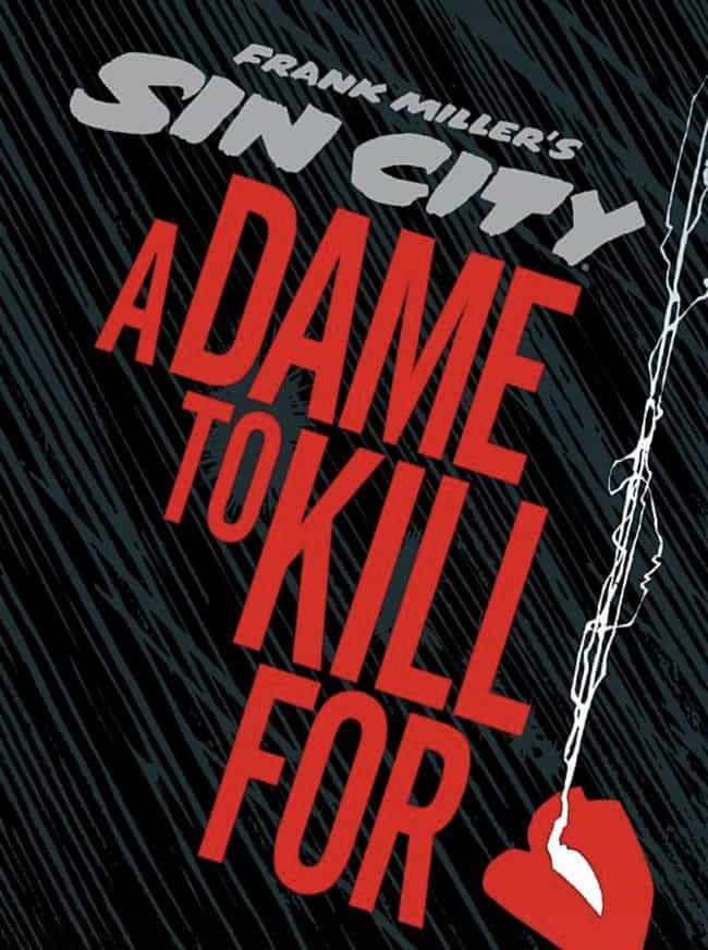 A Dame to Kill For is listed (or ranked) 4 on the list The Best Crime Comics to Ever Hit the Shelves