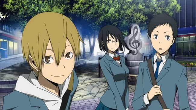 Durarara!! is listed (or ranked) 1 on the list The 13 Best Anime Like Boogiepop Never Laughs