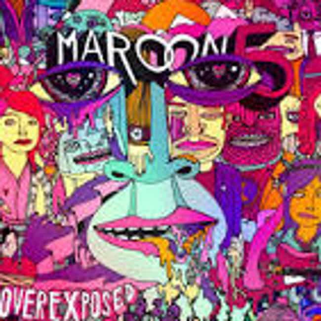 Overexposed is listed (or ranked) 4 on the list The Best Maroon 5 Albums of All Time