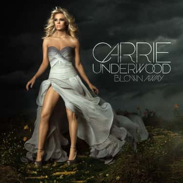 Blown Away is listed (or ranked) 1 on the list The Best Carrie Underwood Albums, Ranked