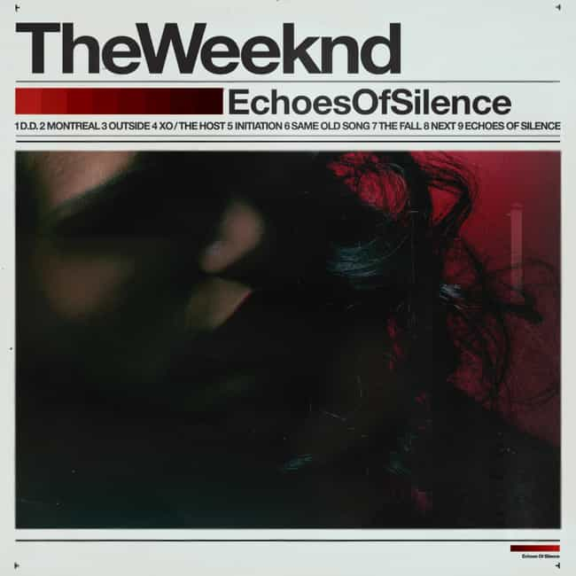 Echoes of Silence is listed (or ranked) 2 on the list The Best The Weeknd Albums And Mixtapes, Ranked