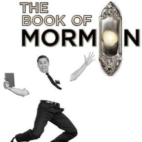 The Book of Mormon is listed (or ranked) 5 on the list The Best Broadway Shows Right Now