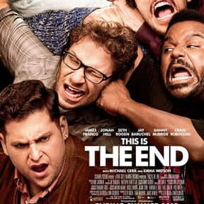 This Is the End is listed (or ranked) 4 on the list The Best Movies to Watch While Stoned