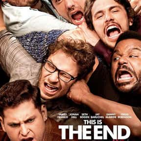 This Is the End is listed (or ranked) 11 on the list The Best Kevin Hart Movies