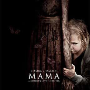 Mama is listed (or ranked) 8 on the list The Best Horror Movies About Parenting