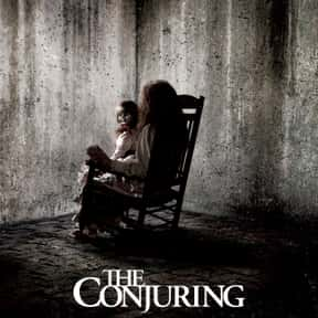 The Conjuring is listed (or ranked) 4 on the list The Best Horror Movies of the 21st Century