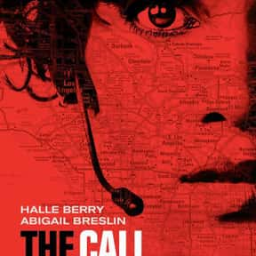 The Call is listed (or ranked) 4 on the list The Best Thriller Movies with a Kidnapping