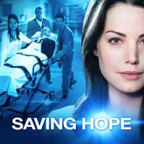 Saving Hope is listed (or ranked) 14 on the list The Greatest TV Shows About Hospitals