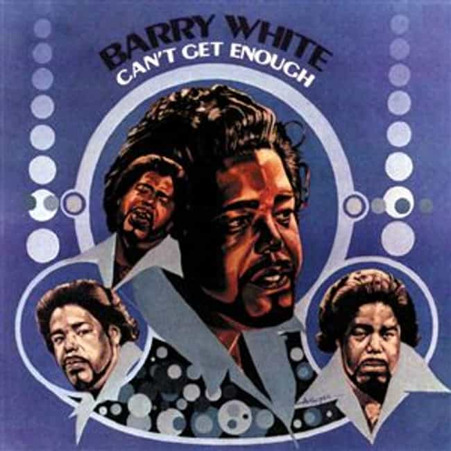 Can't Get Enough is listed (or ranked) 1 on the list The Best Barry White Albums of All Time