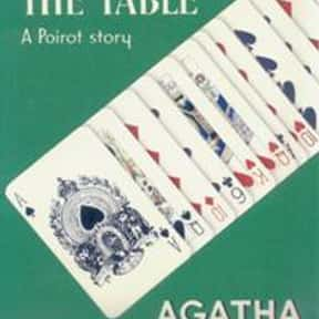 Cards on the Table is listed (or ranked) 14 on the list The Best Agatha Christie Books of All Time