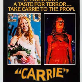 Carrie is listed (or ranked) 10 on the list The Best Horror Movies Of All Time