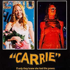 Carrie is listed (or ranked) 19 on the list The Best Classic Thriller Movies, Ranked