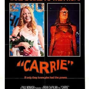 Carrie is listed (or ranked) 3 on the list Great Movies About Furious Women Out for Revenge