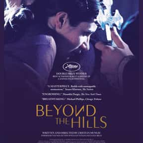 Beyond the Hills is listed (or ranked) 17 on the list The Best Movies Without Soundtracks