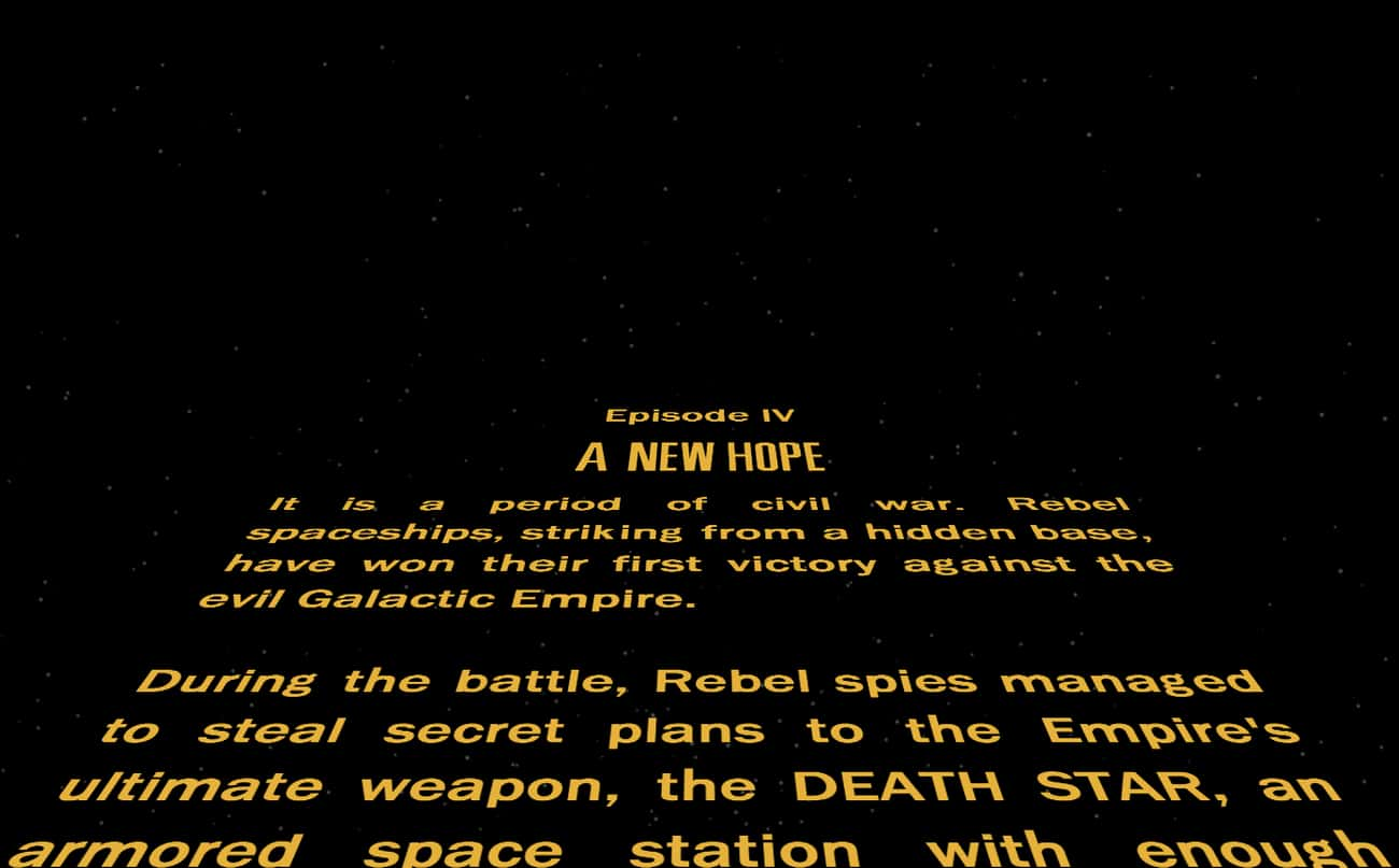 Star Wars Episode IV: A New Ho is listed (or ranked) 1 on the list Every 'Star Wars' Opening Crawl, Ranked