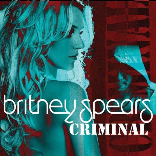 Criminal is listed (or ranked) 4 on the list The Best Britney Spears Movies