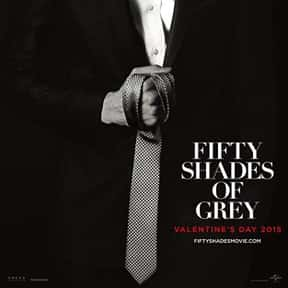 Fifty Shades of Grey is listed (or ranked) 13 on the list The Worst Movies Of All Time