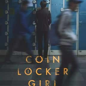 Coin Locker Girl is listed (or ranked) 15 on the list The Best Korean Movies On Amazon Prime