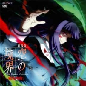 Kara no Kyoukai: The Garden of is listed (or ranked) 19 on the list 20+ Boring & Slow Paced Anime Series