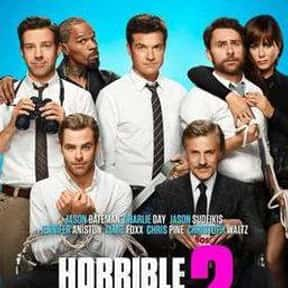Horrible Bosses 2 is listed (or ranked) 13 on the list The Very Best Jennifer Aniston Movies